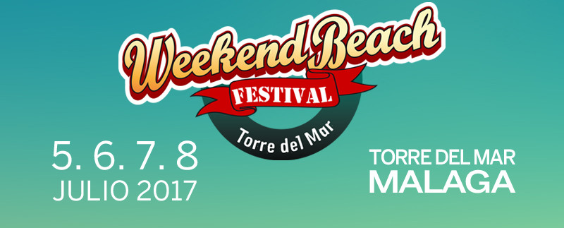 Fechas festival Weekend Beach Festival Torre del Mar 2017