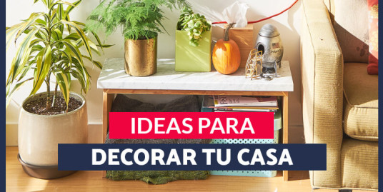 Ideas para decorar tu nueva casa